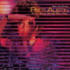 Patti Austin Every Home Should Have One