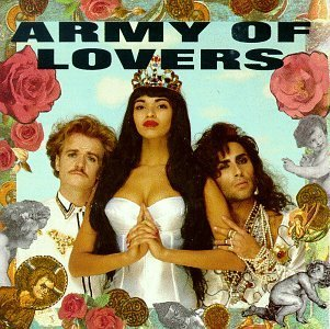 Army Of Lovers Army Of Lovers