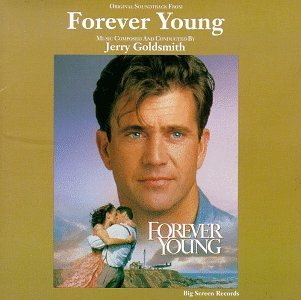 Forever Young Soundtrack Music By Jerry Goldsmith