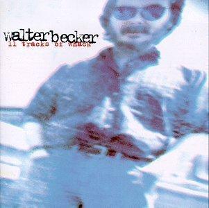 walter-becker-11-tracks-of-whack