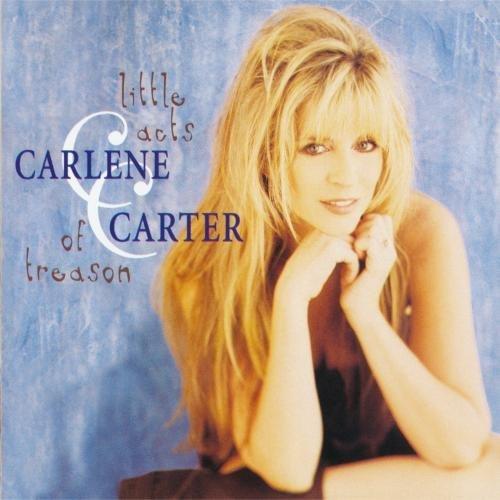 Carlene Carter/Little Acts Of Treason@Cd-R