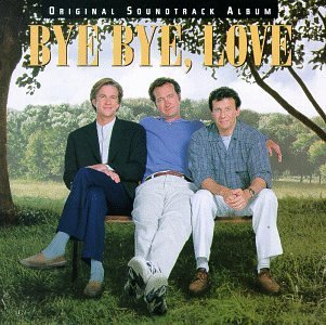 Bye Bye Love Soundtrack Everly Brothers Association Collins Beatles Proclaimers