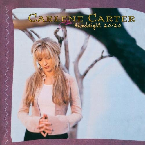 Carlene Carter Hindsight 20 20 CD R