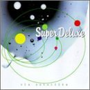 Super Deluxe Via Satellite Feat. Boots Auer