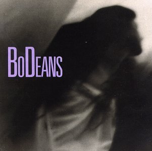Bodeans Love & Hope & Sex & Dreams