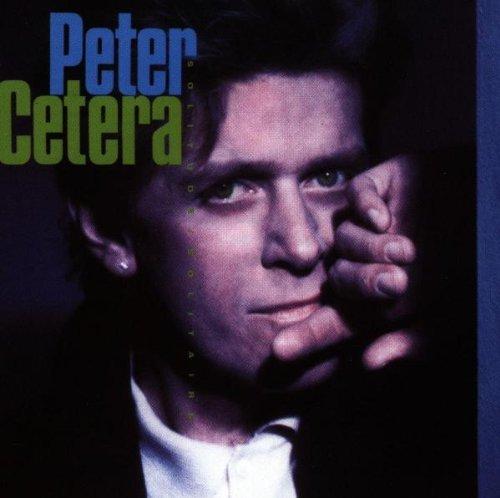 Peter Cetera/Solitude/Solitaire