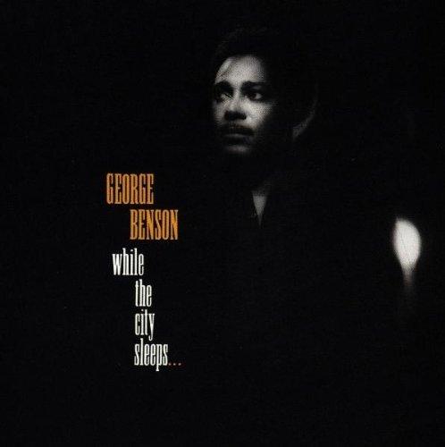 George Benson/While The City Sleeps...