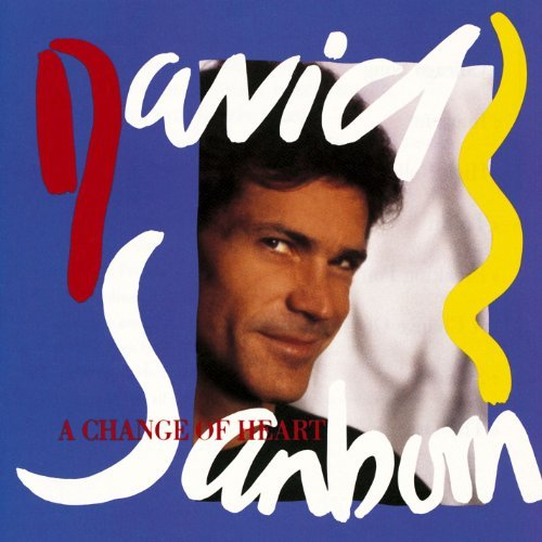 David Sanborn Change Of Heart CD R
