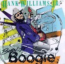 Williams Hank Jr. Born To Boogie
