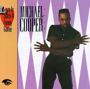 Michael Cooper Love Is Such A Funny Game CD R