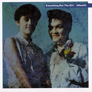 everything-but-the-girl-idlewild