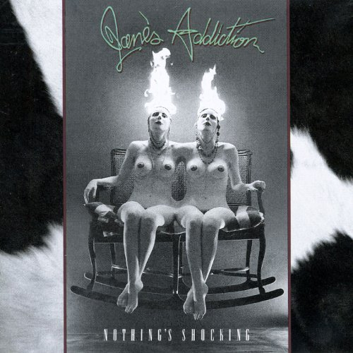 Jane's Addiction Nothing's Shocking Explicit