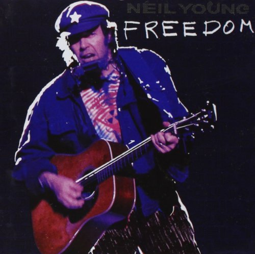 Neil Young Freedom Freedom