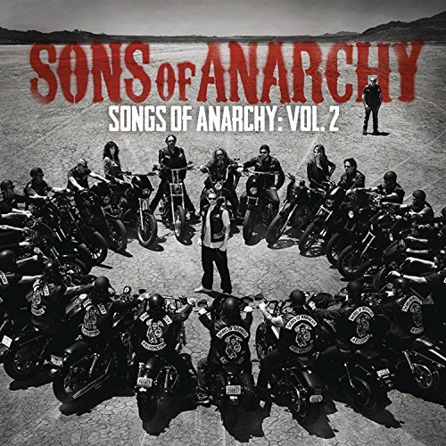 Songs Of Anarchy Vol. 2 Soundtrack Vol. 2 Soundtrack