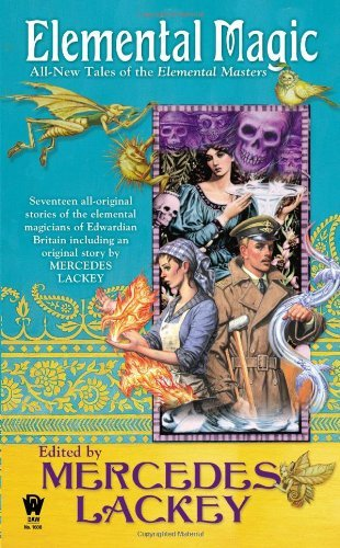 mercedes-lackey-elemental-magic-all-new-tales-of-the-elemental-masters