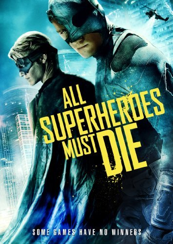 All Superheroes Must Die Remar Till Trost Clr Bw Ws Nr