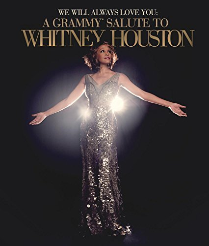Whitney Houston We Will Always Love You A Gra We Will Always Love You A Gra