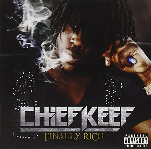 Chief Keef/Finally Rich@Explicit Version