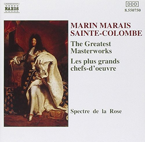 Marais Sainte Colombe Greatest Masterworks