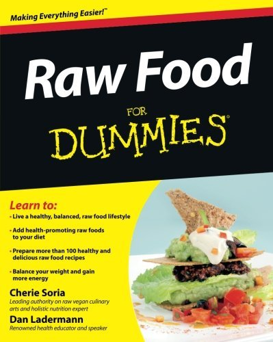 Cherie Soria Raw Food For Dummies