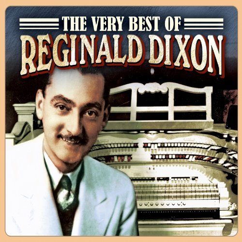 Reginald Dixon/Very Best Of Reginald Dixon@Import-Gbr@3 Cd