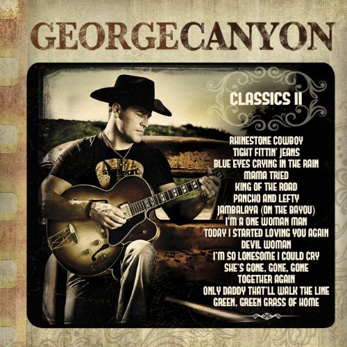 George Canyon Classics Ii Import Can