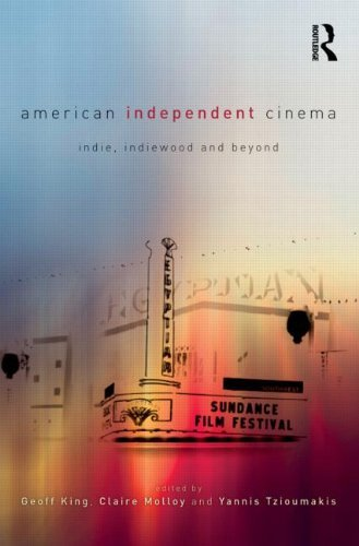 Geoff King American Independent Cinema Indie Indiewood And Beyond