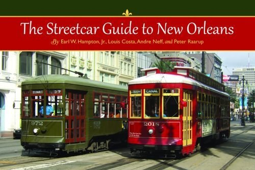 Earl Hampton The Streetcar Guide To New Orleans