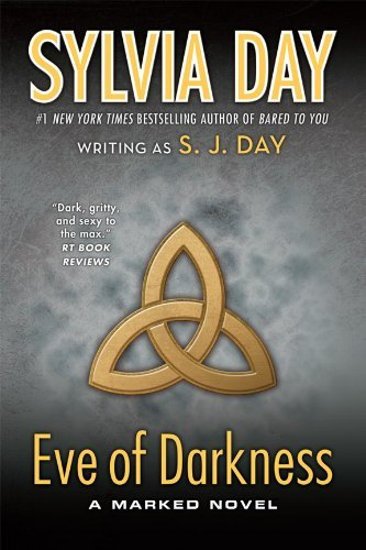 S. J. Day Eve Of Darkness A Marked Novel