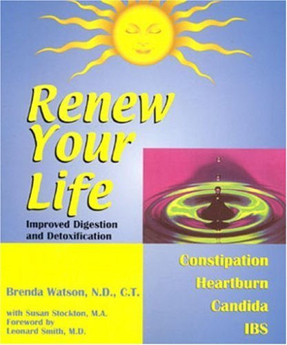 Brenda Watson Renew Your Life Improved Digestion And Detoxifica