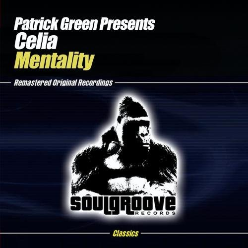 Patrick Presents Celia Green/Mentality@Cd-R