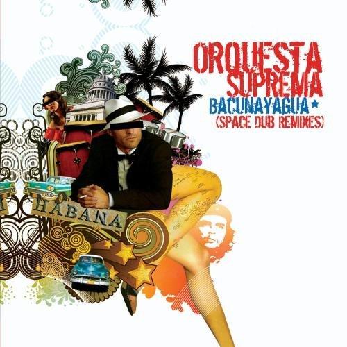 Orquesta Suprema/Bacunayagua (Space Dub Remixes@Cd-R