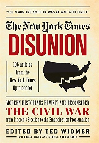 new-york-times-new-york-times-disunion-modern-historians-revisit-and-reconside