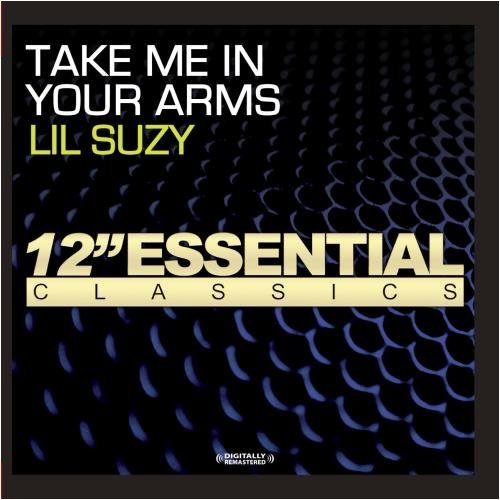 Lil Suzy/Take Me In Your Arms@Cd-R