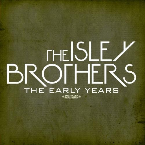 Isley Brothers/Early Years@This Item Is Made On Demand@Could Take 2-3 Weeks For Delivery