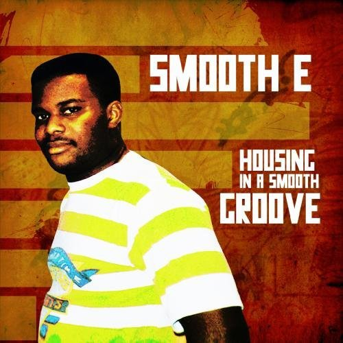 Smooth E/Housing In A Smooth Groove@Cd-R