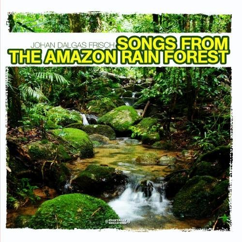 Johan Frisch Dalgas/Songs From The Amazon Rain For@This Item Is Made On Demand@Could Take 2-3 Weeks For Delivery