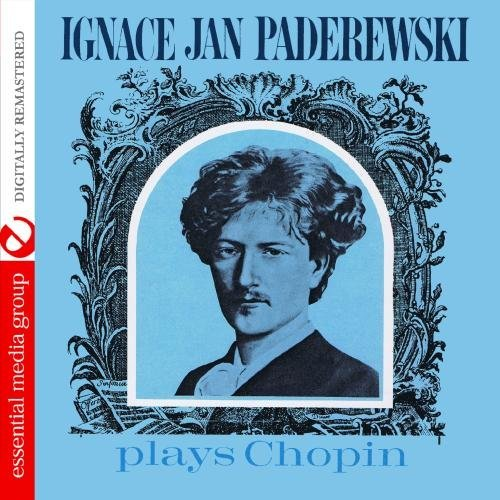 Ignace Jan Paderewski/Ignace Jan Paderewski Plays Ch@Cd-R@Remastered