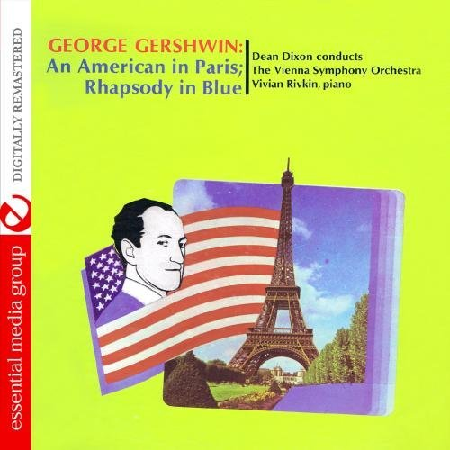 Dean Conducts The Vienna Dixon/George Gershwin: An American I@Cd-R@Remastered