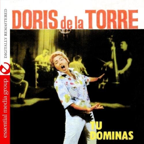 Doris De La Torre/Tu Dominas@This Item Is Made On Demand@Could Take 2-3 Weeks For Delivery