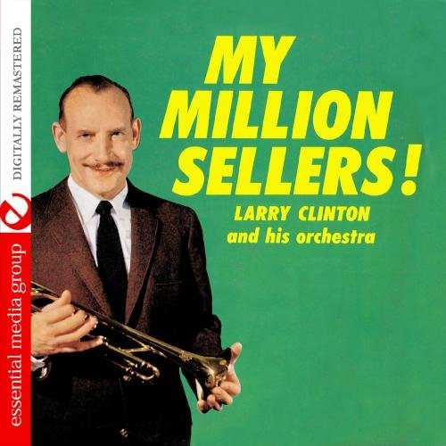 Larry Clinton/My Million Sellers!@This Item Is Made On Demand@Could Take 2-3 Weeks For Delivery