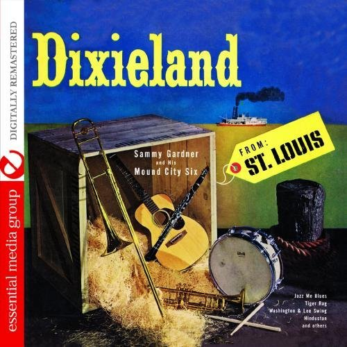 Sammy & His Mound City Gardner/Dixieland From St. Louis@This Item Is Made On Demand@Could Take 2-3 Weeks For Delivery