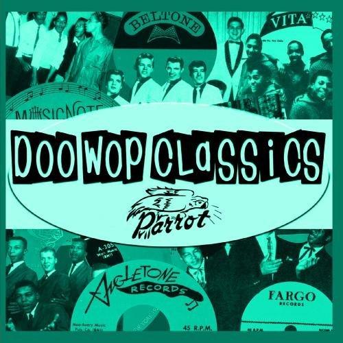 Doo-Wop Classics [parrot Recor/Vol. 15-Doo-Wop Classics (Parr@Cd-R