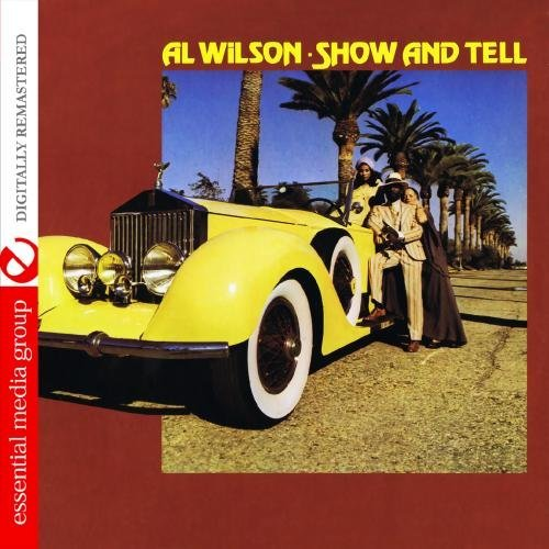 Al Wilson/Show & Tell@This Item Is Made On Demand@Could Take 2-3 Weeks For Delivery
