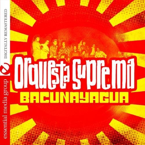 Orquesta Suprema/Bacunayagua@This Item Is Made On Demand@Could Take 2-3 Weeks For Delivery