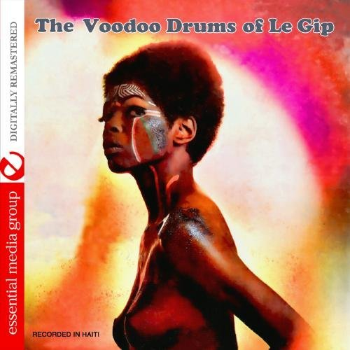 Le Gip/Voodoo Drums Of Le Gip@This Item Is Made On Demand@Could Take 2-3 Weeks For Delivery