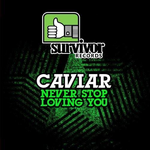 Caviar/Never Stop Loving You@Cd-R