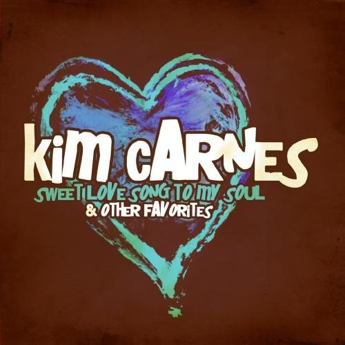 Kim Carnes/Sweet Love Song To My Soul & O@This Item Is Made On Demand@Could Take 2-3 Weeks For Delivery