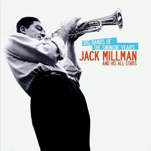 Jack & His All-Stars Millman/Big Bands Of The Swingin' Year@Cd-R@Remastered