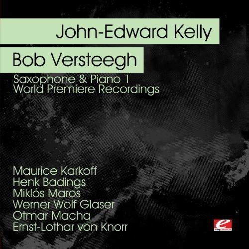 John-Edward & Bob Verste Kelly/Saxophone & Piano 1-World Prem@Cd-R@Remastered